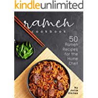 Ramen Cookbook: 50 Ramen Recipes for the Home Chef