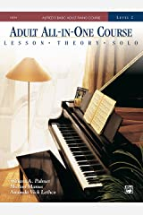 Alfred's Basic Adult All-in-One Course, Book 2: Learn How to Play Piano with Lessons, Theory, and Solos (Alfred's Basic Adult Piano Course) Kindle Edition