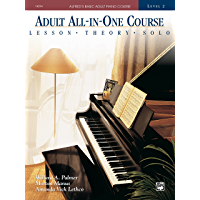Alfred's Basic Adult All-in-One Course, Book 2: Learn How to Play Piano with Lessons, Theory, and Solos (Alfred's Basic… book cover