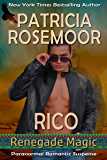 Rico (Renegade Magic Book 3)