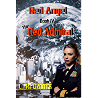 Red Angel: Book IV: The Red Admiral