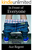 In Front of Everyone: Four Tales of M/M Public Spanking