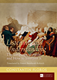 Listening and Understanding: The Language of Music and How to Interpret It Translated by Ernest Bernhardt-Kabisch
