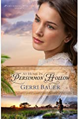 At Home in Persimmon Hollow (Persimmon Hollow Legacy Book 1) Kindle Edition