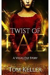 Twist of Fae (Vegas Fae Stories Book 3) Kindle Edition