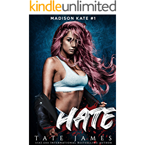 HATE: An enemies to lovers reverse harem romance (Madison Kate Book 1)