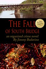 The Fall of South Bridge: Fifth Year Anniversary Editon Kindle Edition