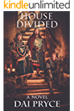 House Divided: The Chronicles of Madoc, America's first Welshman (The Prince Madoc Trilogy Book 1)