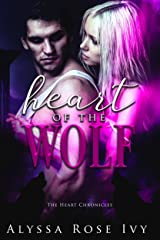 Heart of the Wolf (The Heart Chronicles Book 1)