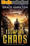 Escaping Chaos (Island Refuge EMP Book 2)
