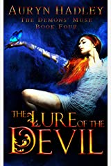 The Lure of the Devil: A Reverse Harem Paranormal Romance (The Demons' Muse Book 4) Kindle Edition