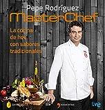 La cocina de hoy con sabores tradicionales: MasterChef (Fuera de colección)
