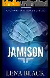 JAMISON (AN OPPOSITES ATTRACT NOVELLA)