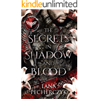 The Secrets in Shadow and Blood: An Enemies to Lovers Fantasy Romance (Fae Guardians, Season of the Vampire Book 1)