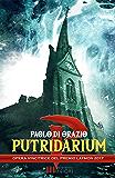 PUTRIDARIUM