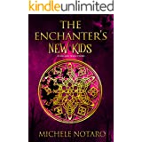 The Enchanter's New Kids: A Seb & Ailin Story (The Ellwood Chronicles Book 5)