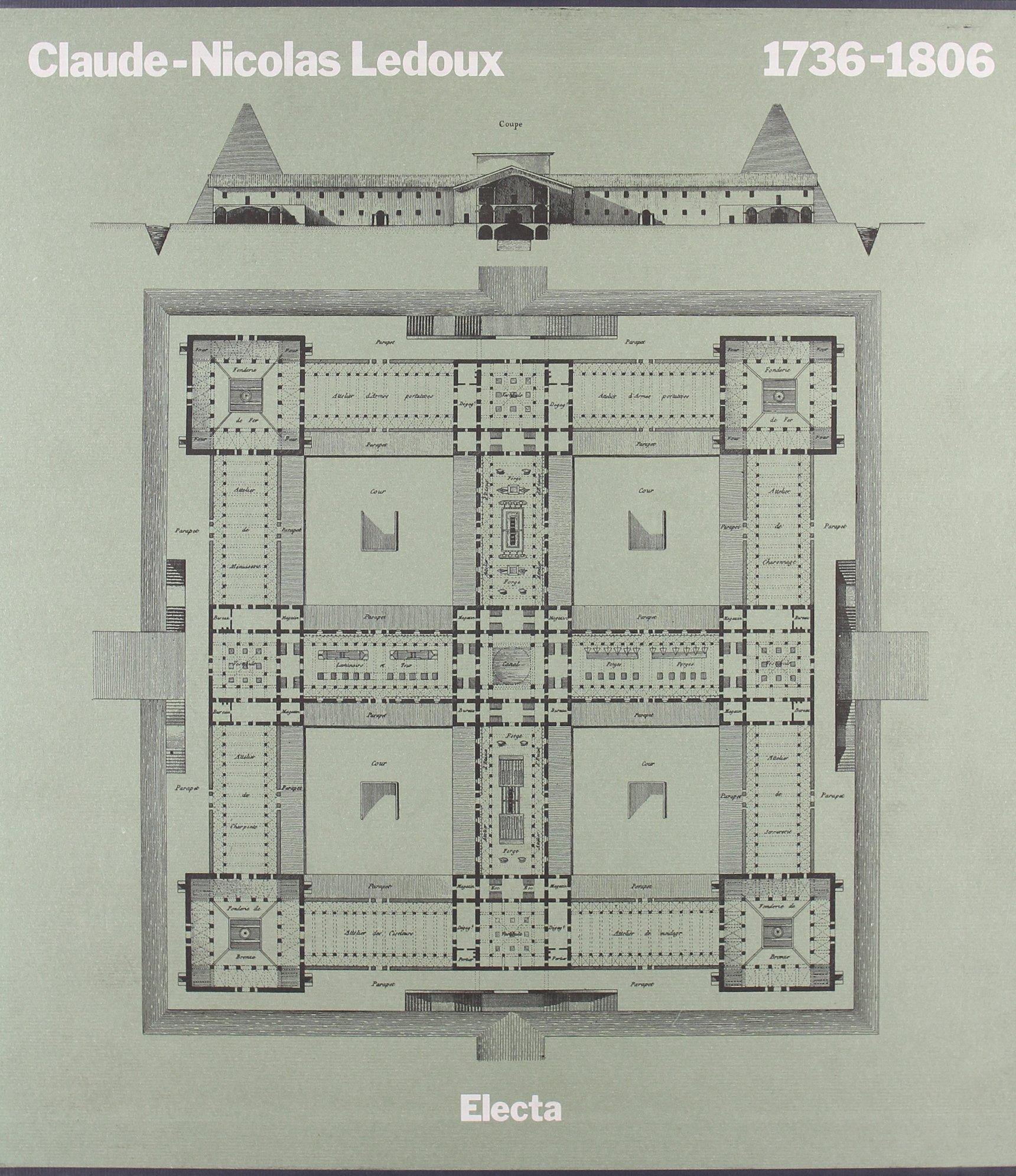 Claude-Nicolas Ledoux (1736-1806). Ediz. illustrata Copertina rigida – 1 gen 1997 Anthony Vidler M. Parizzi Mondadori Electa 884354683X