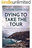 Dying to take the Tour: A Cornish Murder Mystery