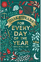 Shakespeare for Every Day of the Year Kindle Edition