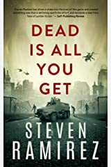 Dead Is All You Get: Book Two of Tell Me When I'm Dead Kindle Edition