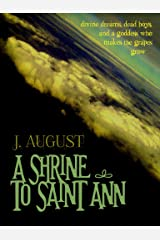 A Shrine to Saint Ann (Saint Ann Continuum Book 1)