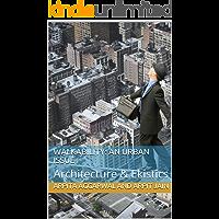 WALKABILITY: AN URBAN ISSUE: Architecture & Ekistics