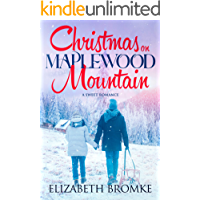Christmas on Maplewood Mountain: A Sweet Romance (Maplewood Sisters Book 0)
