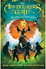 The Adventurers Guild: Night of Dangers Kindle Edition