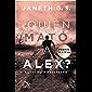 ¿Quién mató a Alex?: El secreto desvelado