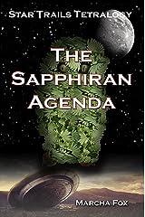 The Sapphiran Agenda (Star Trails Tetralogy) Kindle Edition