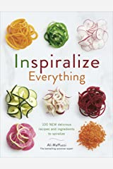Inspiralize Everything Kindle Edition