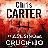 El asesino del crucifijo: Robert Hunter 1