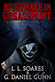 Nightmare in Greasepaint