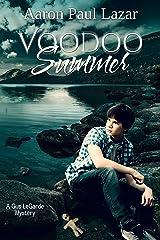 Voodoo Summer (LeGarde Mysteries Book 11) Kindle Edition