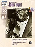 Mississippi John Hurt: Authentic Guitar Tab Edition (Stefan Grossman's Early Masters of American Blues Guitar)