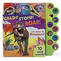 Crash! Stomp! Roar! Let's Listen to Dinosaurs!