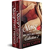 Stacy and Her Dad's Best Friend, Collection 2: Older Man, Younger Woman Erotic Romance (Stacy and Her Dad's Best Friend Colle