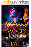 Yearning for A Savage's Love