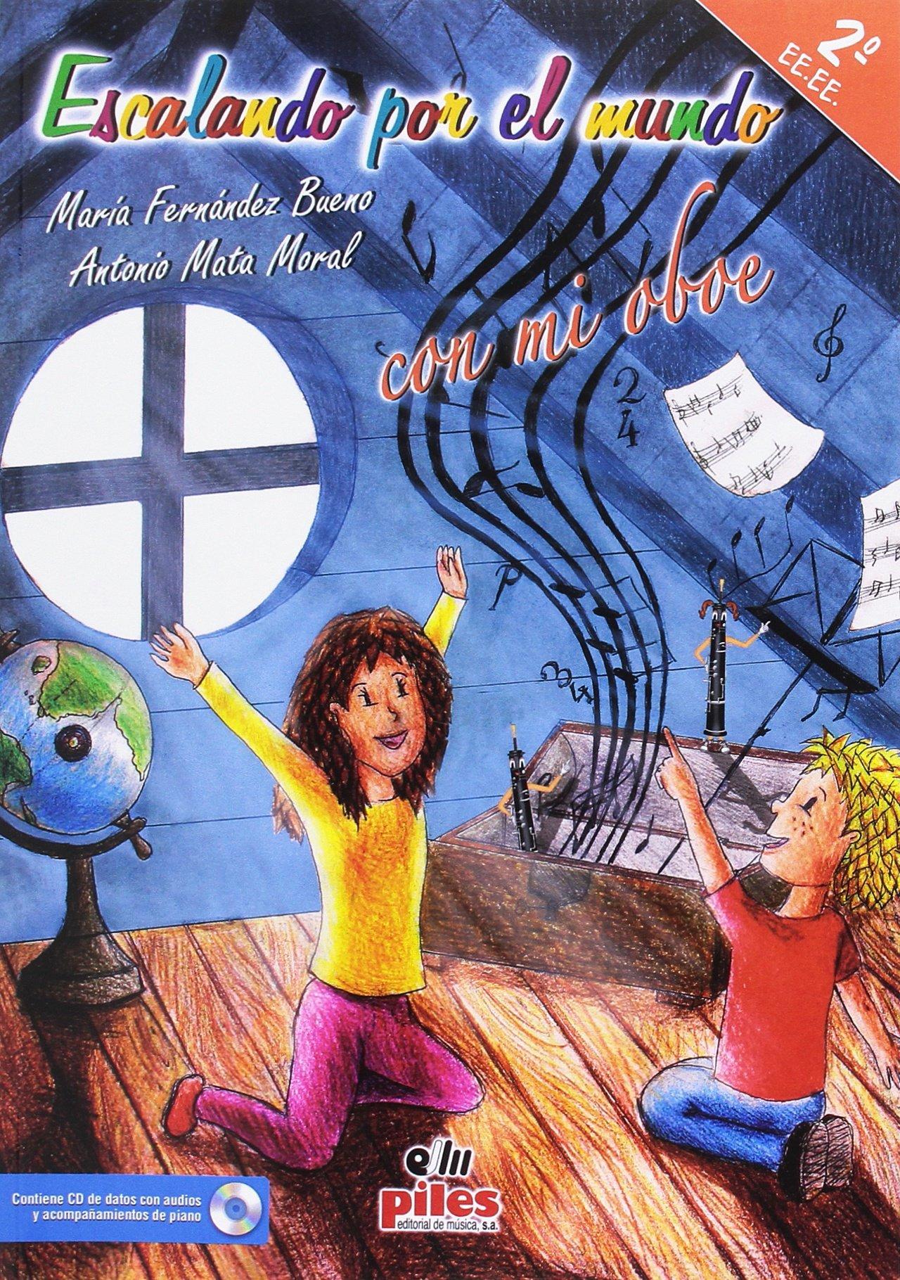 Escalando por el mundo con mi oboe 2º: Amazon.es: Antonio ...