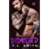 Dismissed (Smirnov Bratva Book 4)