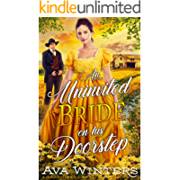 An Uninvited Bride on his Doorstep: A Western Historical Romance Book