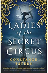The Ladies of the Secret Circus Hardcover