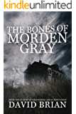 The Bones of Morden Gray