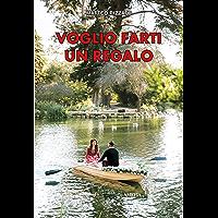 Voglio farti un regalo: Breve viaggio nei Livelli Dinamici di Comunicazione (Italian Edition)