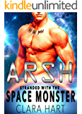 ARSH: Stranded With The Space Monster (Sky Protectors Book 1)
