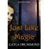 Just Like Magic (Discord Jones Book 7)