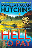 Hell to Pay (What Doesn't Kill You, #7): An Emily Romantic Mystery