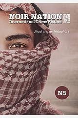 Noir Nation No. 5: Jihad and its Metaphors Kindle Edition