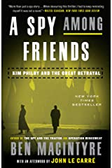 A Spy Among Friends: Kim Philby and the Great Betrayal Kindle Edition