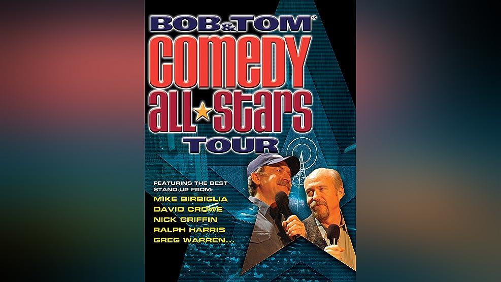 Bob and Tom Comedy All Stars